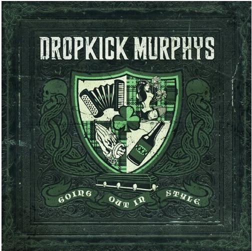 Dropkick Murphys Album Going Out In Style