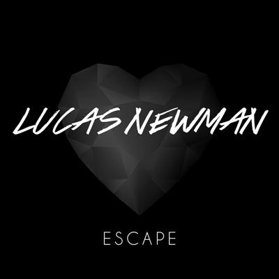 Lucas Newman - Escape (Video)