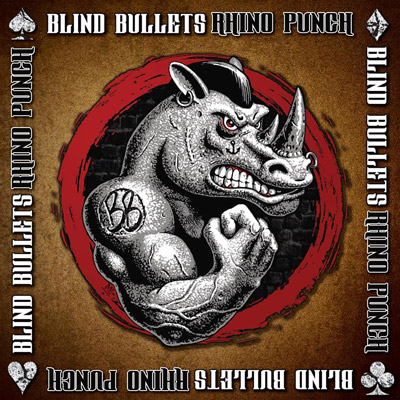 Blind Bullets - Rhino Punch Album Review