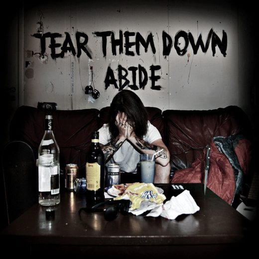 Tear Them Down - Abide - Album Cover - Review